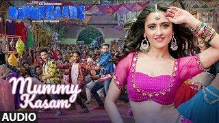 Download Mummy Kasam Full Audio Song | NAWABZAADE | Raghav | Punit | Dharmesh | Gurinder | Payal | Ikka Video