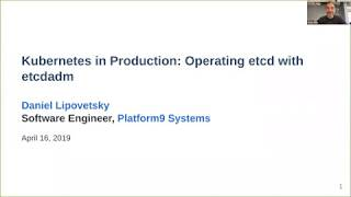 Download Kubernetes in Production: Operating etcd with etcdadm Video