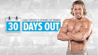 Download 30 Days Out | Extreme Cut Training Program Video