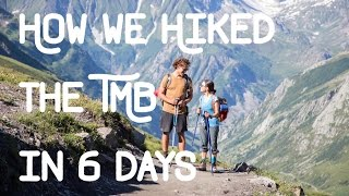 Download DOCUMENTARY: Hiking the Tour du Mont Blanc in 6 DAYS! Video