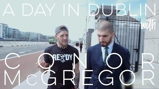 Download A Day in Dublin With Conor McGregor Video