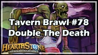 Download [Hearthstone] Tavern Brawl #78: Double The Death Video