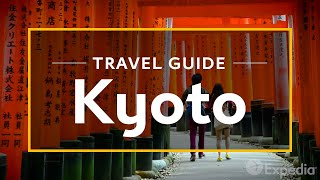 Download Kyoto Vacation Travel Guide | Expedia Video