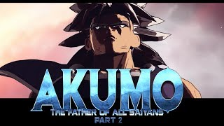 Download Akumo, The Father of All Saiyans (Part 2) Video