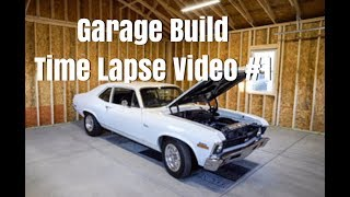 Download Garage Build and Time Lapse Video