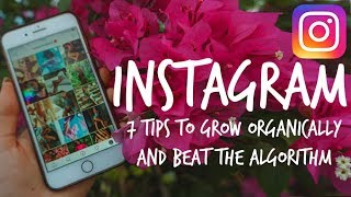 Download 7 Tips to Grow ORGANICALLY ON INSTAGRAM in 2019 Video