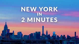 Download New York in 2 Minutes Video