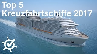 Download Neue Kreuzfahrtschiffe 2017 - Meine Top 5 ⚓️ Video