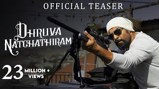 Download Dhruva Natchathiram - Official Teaser | Chiyaan Vikram | Gautham Vasudev Menon Video