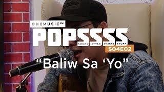 Download ″Baliw Sa'Yo″ by John Roa | One Music POPSSSS S04E02 Video