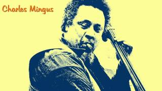 Download Charles Mingus - Goodbye Pork Pie Hat Video