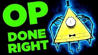 Download The Only PERFECT Overpowered Antagonist - Bill Cipher (Gravity Falls) Video