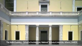 Download The Averof Building - School of Architecture, National Technical University, Athens, GREECE Video