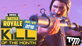 Download Fortnite: Battle Royale - KILL OF THE MONTH MAR/APR 2018 Video
