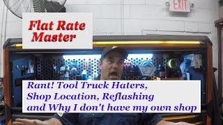 Download Rant! Tool Truck Haters, Shop Location,Reflashing, and Why I don't have my own shop Video