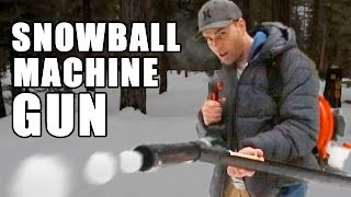 Download Snowball Machine Gun- How to make Video