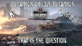 Download To Fadin's or not to Fadin's, That is the question! FV215B183 Mastery - Wot blitz Video