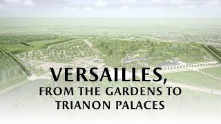 Download Versailles, from gardens to Trianon palaces Video