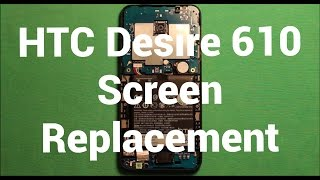Download HTC Desire 610 Screen Replacement Repair How To Change Video