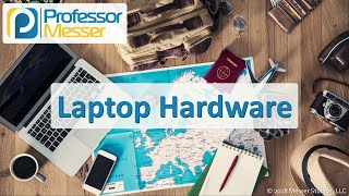 Download Laptop Hardware - CompTIA A+ 220-1001 - 1.1 Video