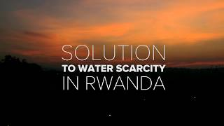 Download Solutions to water scarcity in Rwanda Video