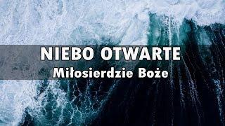 Download NIEBO OTWARTE - Miłosierdzie Boże Video