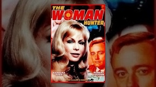Download Woman Hunter, The Video