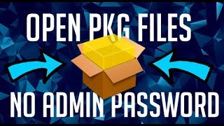Download How To Open PKG Files Without Admin Password (Mac/Windows) Video