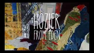 Download Hozier - From Eden Video