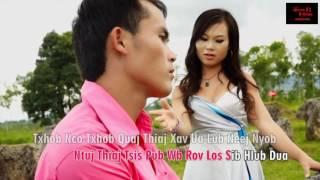 Download hmong song - Kev hlub tag rau tiam tom ub Video