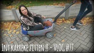 Download INT KARREKE ZITTEN ! - VLOG #77 Video