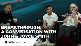 Download Breakthrough: A Conversation with John and Joyce Smith - Pastor David Crank Video