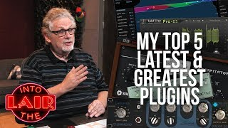 Download My Top 5 Latest & Greatest Plugins - Into The Lair #164 Video