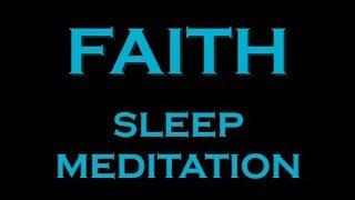 Download FAITH ~ Manifest Meditation for SLEEP Video