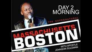Download The Supernatural - Boston, Massachusetts Day 2 Morning With Apostle Johnson Suleman Video