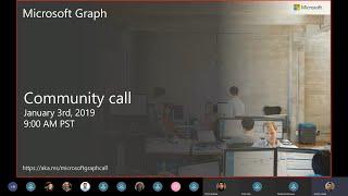 Download Microsoft Graph community call-January 2019 Video