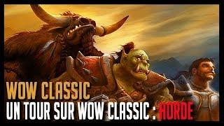 Download UN TOUR SUR WOW CLASSIC : HORDE - WOW CLASSIC Video