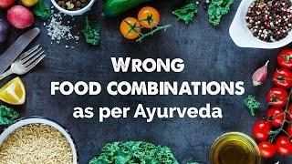 Download Wrong food combinations as per Ayurveda Video