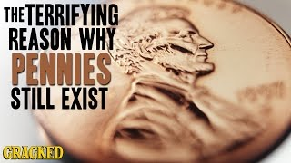 Download The Terrifying Reason Why Pennies Still Exist Video