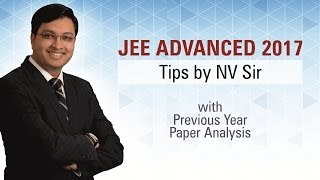 Download Last Minute Tips & Previous Year JEE Advanced Paper Analysis by NV Sir Video