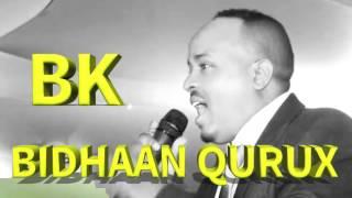 Download MOHAMED BK (BIDHAAN QURUX) ERAYADI:JAWAAN 2016 HD Video