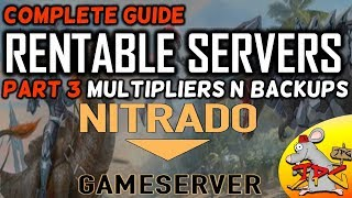 Download ARK complete guide to hosting nitrado servers part 3 multipliers and backing up server Video