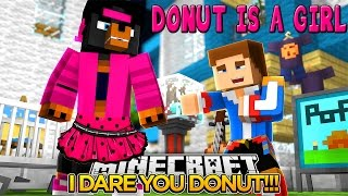 Download Minecraft DARES - DONUT DRESSES LIKE A GIRL!!! Video