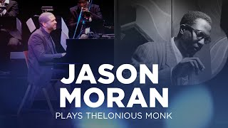 Download Jason Moran Plays Thelonious Monk Video