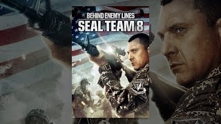 Download Seal Team Eight: Behind Enemy Lines Video