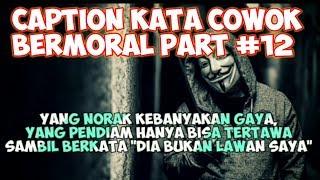 Download Caption Cowok Bermoral (status wa/status foto) - Quotes Remaja Part #12 Video