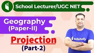 Download 8:00 PM - School Lecturer/ UGC NET   Geography by Rajendra Sir   Projection (Part-2) Video