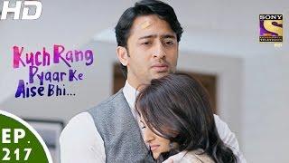Download Kuch Rang Pyar Ke Aise Bhi - कुछ रंग प्यार के ऐसे भी - Episode 217 - 28th December, 2016 Video