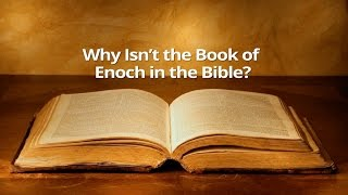 Download Why Isn't the Book of Enoch in the Bible? Video