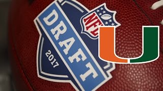 Download ALL Miami Hurricanes Draft Picks From The 2017 NFL Draft Video
